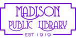 Madison Public Library : Learn, Create, Enjoy