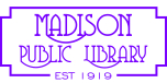 Madison Public Library : Learn, Create, Enjoy